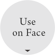 Use on Face